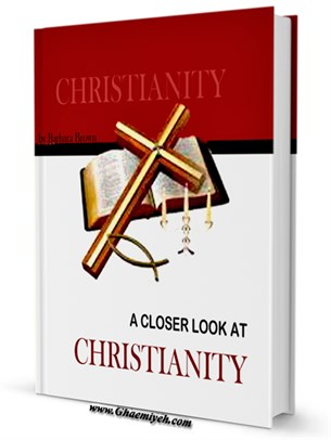 A Closer Look at Christianity