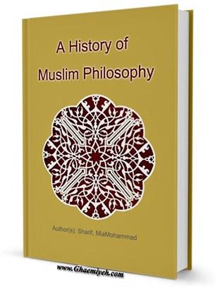 A History of Muslim Philosophy جلد 1