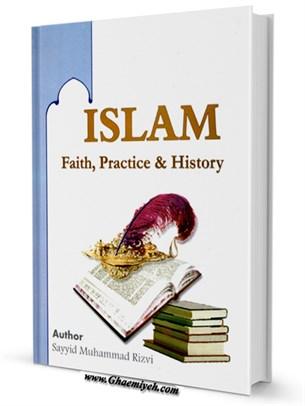 Islam Faith - Practice And History