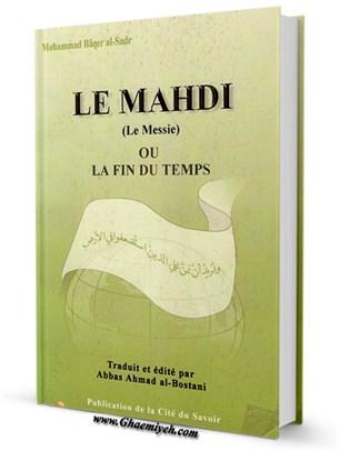 Le Mahdi (Le Messie) Ou La Fin Du Temps