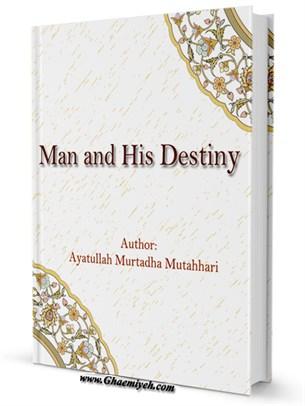 Man and His Destiny