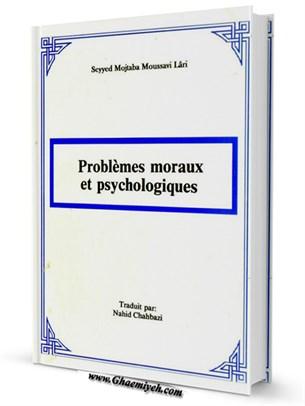 Problèmes Moraux et Psychologiques