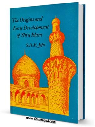Origins and Early Development of Shia Islam
