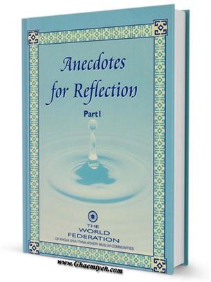 Anecdotes for Reflection جلد 1