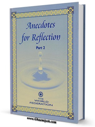 Anecdotes for Reflection جلد 2