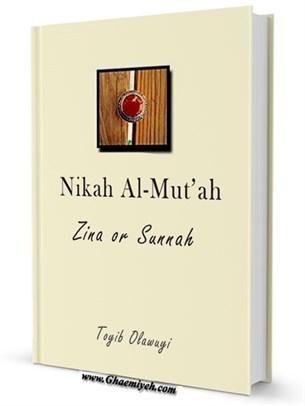 Nikah Al-Mut'ah, Zina or Sunnah