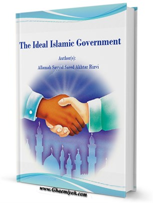 The Ideal Islamic Government