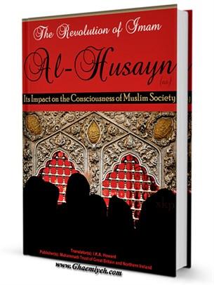 The Revolution of Imam al-Husayn (a)