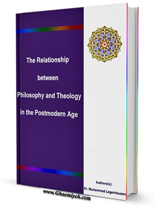 The Relationship between Philosophy and Theology in the Postmodern Age