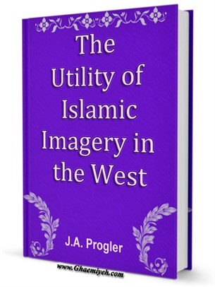 The Utility of Islamic Imagery in the West