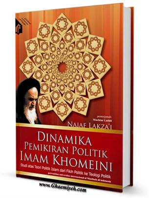 Dinamika pemikiran politik Imam Khomeini