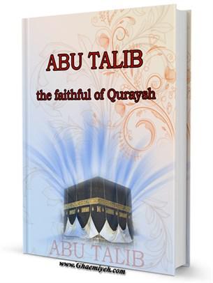 Title and author name: Abu Talib: the faithful of Quraysh