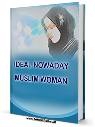 IDEAL NOWADAY MUSLIM WOMAN