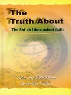 Truth About Shia Ithna Ashari Faith