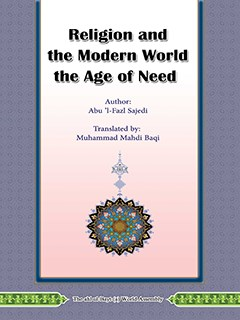 RELIGION AND THE MODERN WORLD THE AGE OF NEED