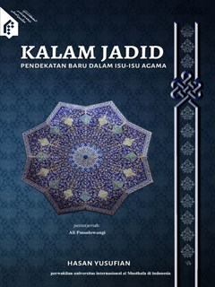Kalam Jadid: Pendekatan Baru Dalam Isu-Isu Agama