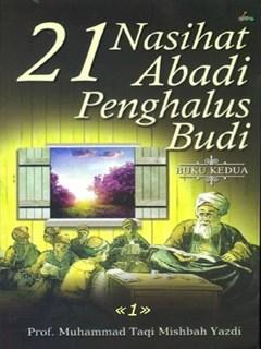 21 Nasehat Penghalus Budi- Jilid جلد 1