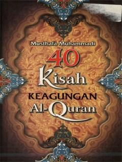 40 kisah keagungan Al-Quran