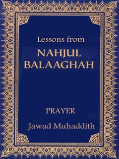 Lessons from Nahj al Balagha